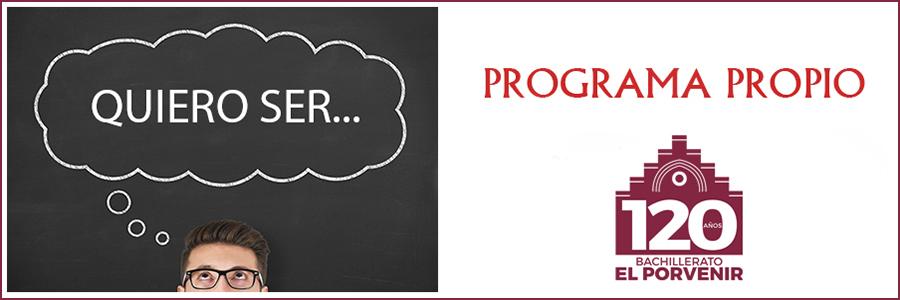 "Programa ""QUIERO SER"" Bachillerato El Porvenir"
