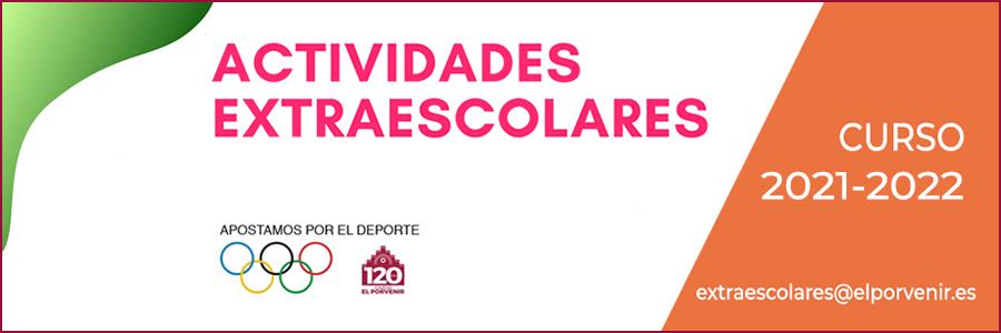 Actividades Extraescolares colegio El Porvenir curso 2021-2022