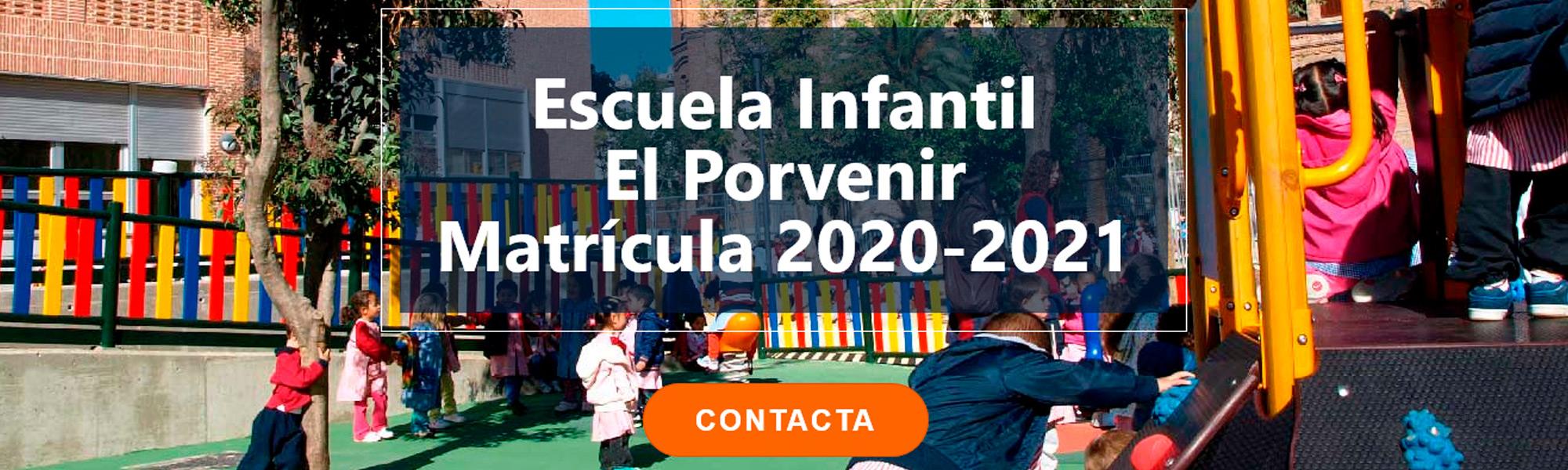 Escuela Infantil El Porvenir Matrícula 2020-2021
