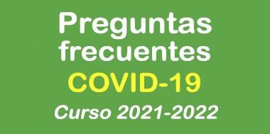 Preguntas frecuentes sobre COVID-19 curso 2021-2022