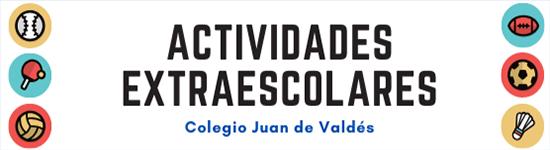 Actividades Extraescolares Juan de Valdés