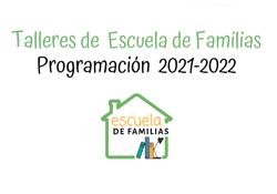 Programa Escuela de Familias 2021-2022