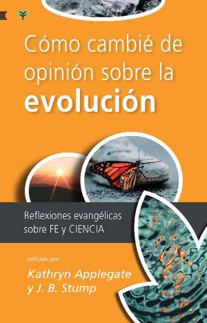 Cómo amibé de opinión sobre la evolución