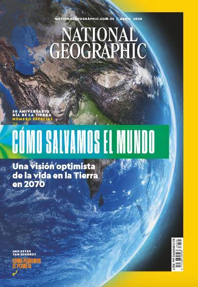 Número de abril 2020 de National Geographic
