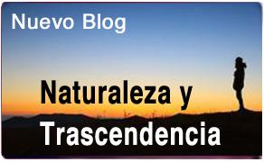 blog naturaleza y Trascendencia