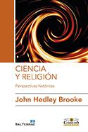 Ciencia y Religio de John Hedley Brooke