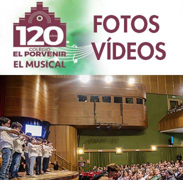 Fotos y vídeos del Musical 120 Aniversario El Porvenir
