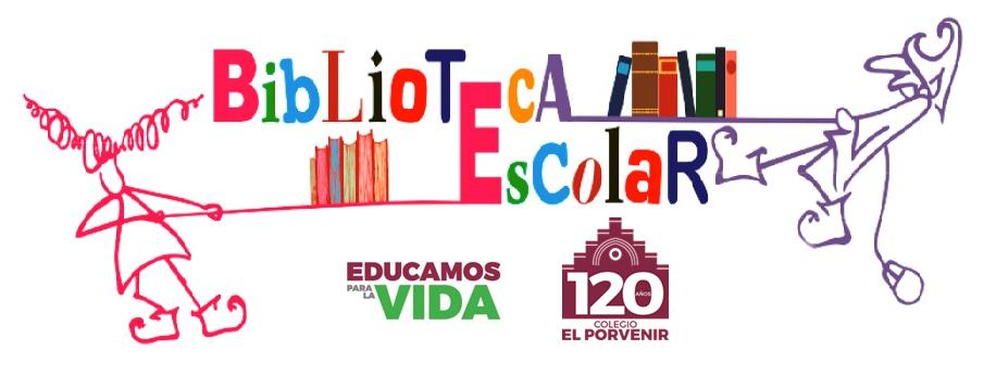 Biblioteca Escolar El Porvenir