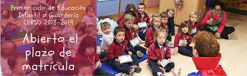 Matrícula 2018-2019 guardería o primer ciclo de Educación Infantil