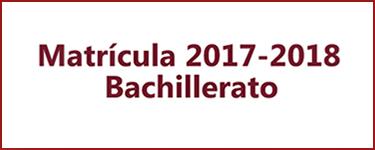Matrícula Bachillerato 2017-2018