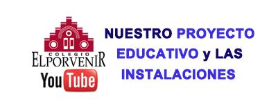 Vídeos Proyecto Educativo e Instalaciones