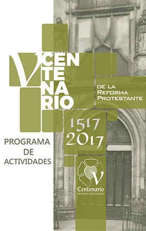 Programa de Actos Conmemorativos V Centenario Reforma Protestante