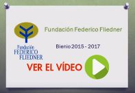 Vídeo sobre el bienio 2015-2017 de la Fundación Federico Fliedner