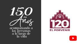 150 años acompañando a personas a lo largo de la vida