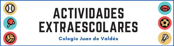 Extraescolares Colegio Juan de Valdés