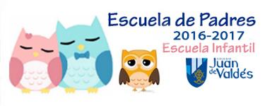 Escuela de Padres Escuela Infantil 2016-2017