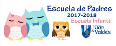 Escuela de Padres Escuela Infantil 2017-2018