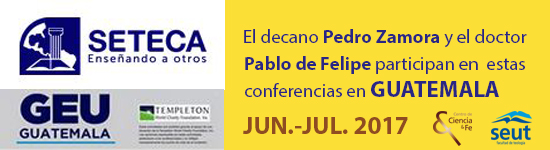 Conferencias de Pedro Zamora y Pablo de FelipeSociedad Latinoamericana para Fe y Ciencia