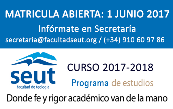 Matrícula abierta Facultad de Teología SEUT 2017-2018