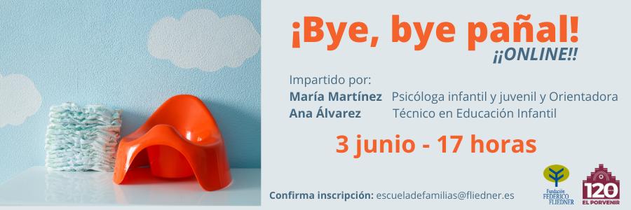 """Taller online gratuito de Escuela de Familias: """"Bye bye pañal"""" (3 de junio 17:00 horas) ¡¡No olvides inscribirte cuanto antes!!"""
