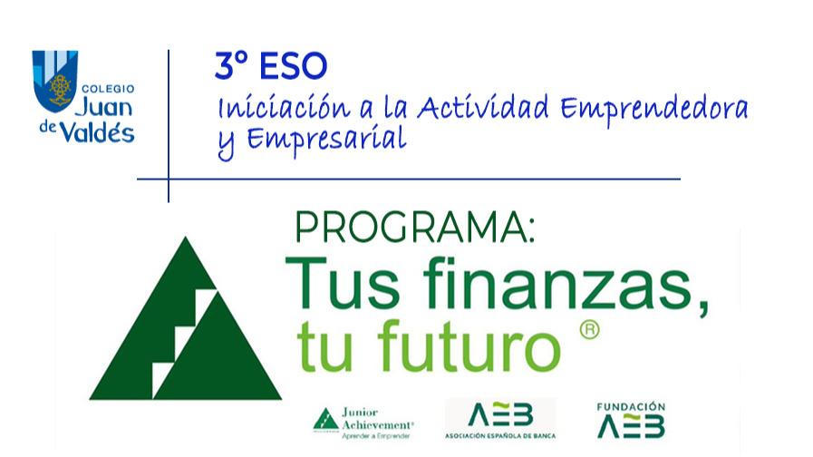 "3º Secundaria: Programa ""Tus finanzas, tu futuro"""
