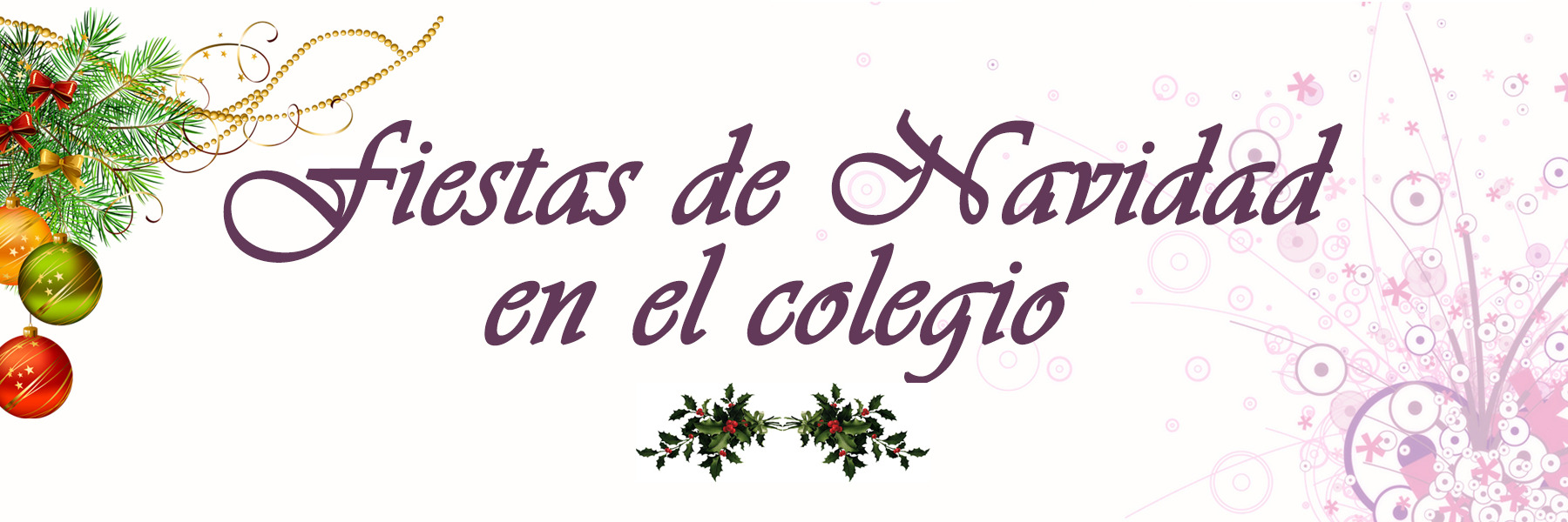 Fiestas de Navidad en el colegio El Porvenir