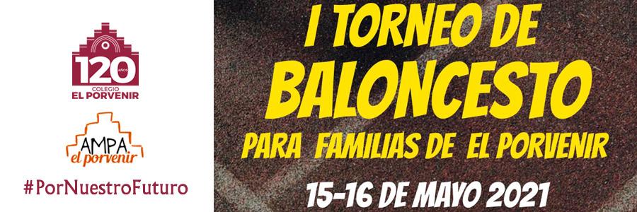 #PorNuestroFuturo: Torneo de Baloncesto el 15 y 16 de mayo para familias (alumnos a partir de 12 años)