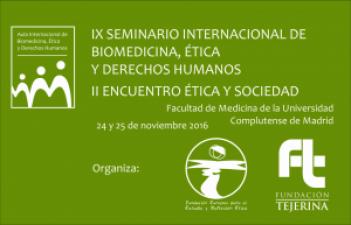 IX Seminario de Biomedicina, Ética y Derechos Humanos - 15 Becas
