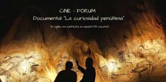 """Cine Fórum - """"La curiosidad penúltima"""""""