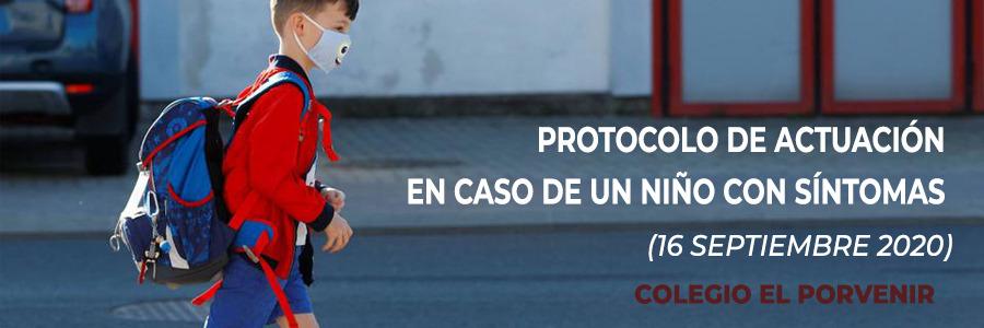 Protocolo de actuación en caso de un niño con síntomas (actualizado: 16 septiembre 2020)