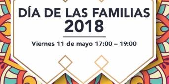 DÍA DE LAS FAMILIAS 2018 - viernes 11 de mayo 17:00 - 19:00 horas