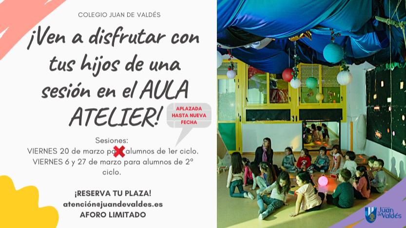 ¡Ven a disfrutar con tus hijos de una sesión en el AULA ATELIER!