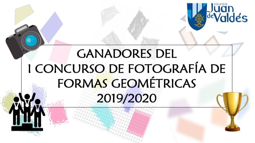 GANADORES DEL  I CONCURSO DE FOTOGRAFÍA DE FORMAS GEOMÉTRICAS  1º ESO - 2019/2020