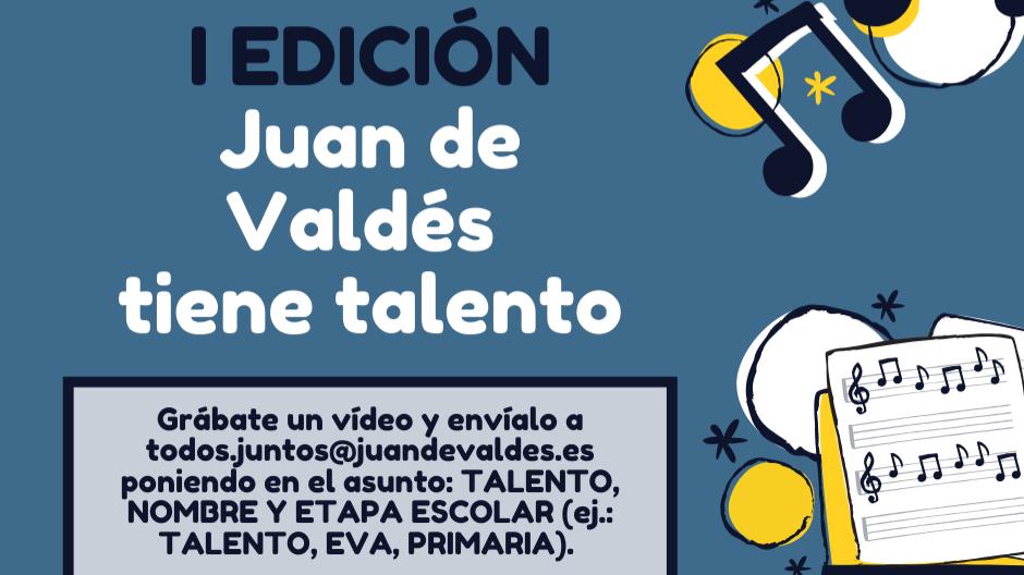 """I Edición del concurso """"Juan de Valdés tiene talento"""""""