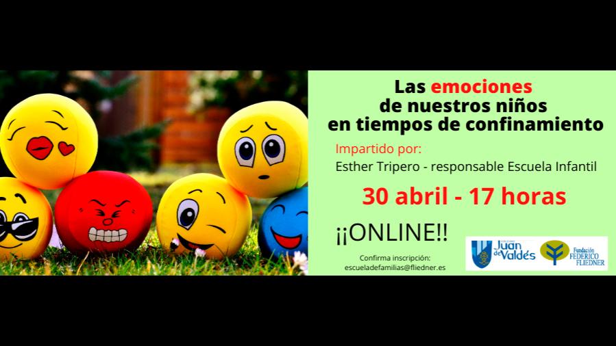 """Taller de Escuela de Familias: """"Las emociones de nuestros niños en tiempos de confinamiento""""."""