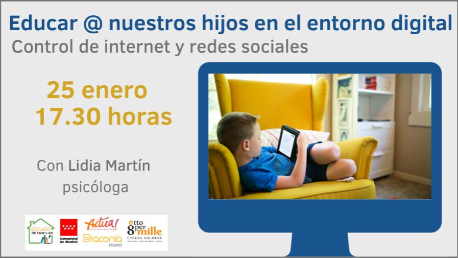 """""""Educar a nuestros hijos en el entorno digital. Control de internet y redes sociales"""""""