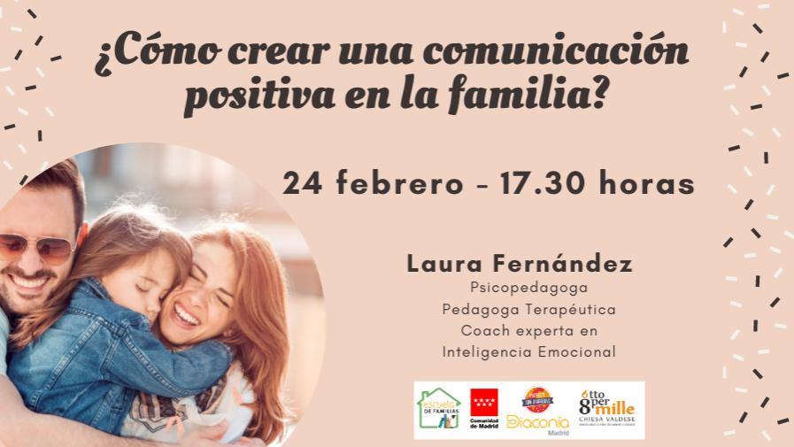 """Escuela de Familias: """"¿Cómo crear una comunicación positiva en la familia?"""""""