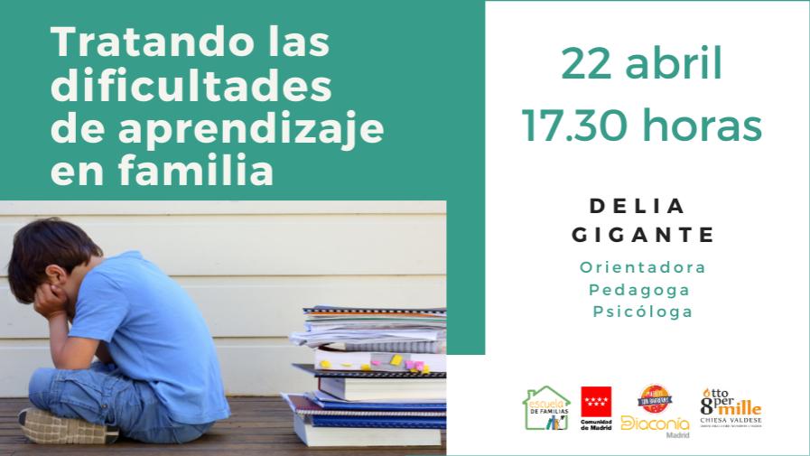 Con Delia Gigante: Escuela de Familias habla sobre cómo tratar en familia las dificultades de aprendizaje
