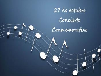 27 de octubre: Concierto Conmemorativo