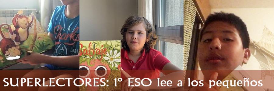 SUPERLECTORES: esta semana, 3 chicos de 1º ESO: Álvaro, Nicolás y Pedro, leen a los más pequeños. ¡Entrad para ver los vídeos!