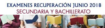 Exámenes de recuperación de Secundaria y Bachillerato - junio 2018