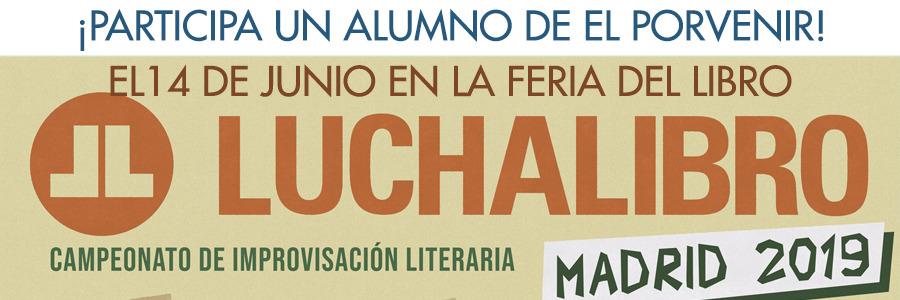 """Un alumno de Bachillerato ha llegado a la final de """"Luchalibro"""": 14 de junio en la Feria del Libro. ¡MUCHA SUERTE!"""