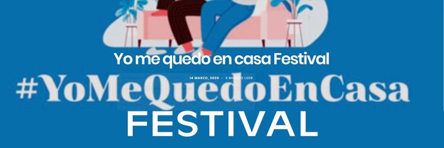 ¿Y qué tal si vamos de festival esta tarde de domingo? #YoMeQuedoEnCasaFestival