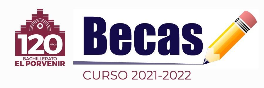 Se abre el plazo de solicitud para las Becas de Ayuda al estudio - Bachillerato El Porvenir 2021-2022