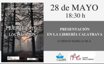 """El próximo 28 de mayo se presenta en la Librería Calatrava """"Muerte entre los álamos"""""""