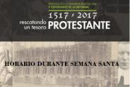 """La exposición """"1517-2017, rescatando un tesoro PROTESTANTE"""" permanecerá cerrada del 26 al 30 de marzo"""