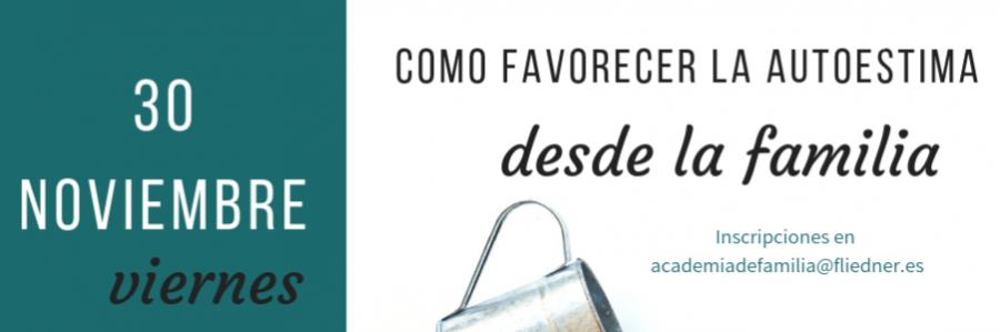 """Academia de Familia en El Porvenir: """"Cómo favorecer la autoestima desde la familia"""""""