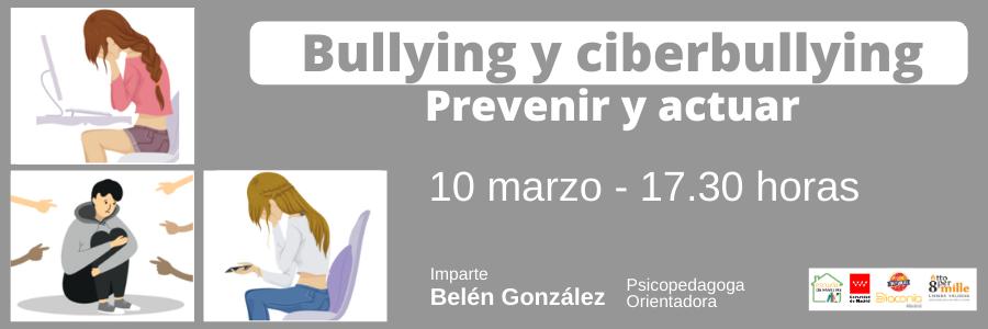 Hablamos sobre bullying y ciberbullying en Escuela de Familias