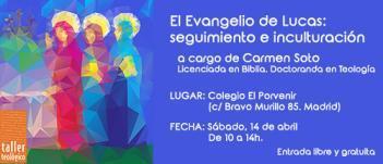 """Próximo Taller Breve: """"El Evangelio de Lucas: seguimiento e inculturación"""""""