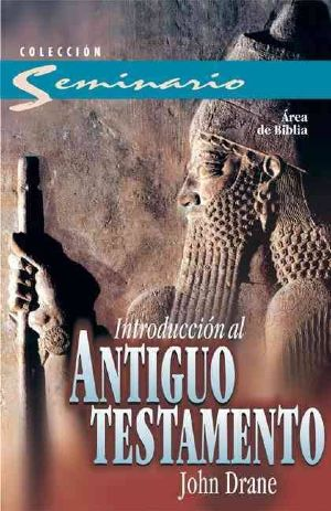 Portada de libro Introducción al Antiguo Testamento